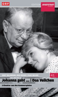 #41: Johanna geht / Das Veilchen (Ernst Waldbrunn & Hugo Wiener / Franz Molnar)