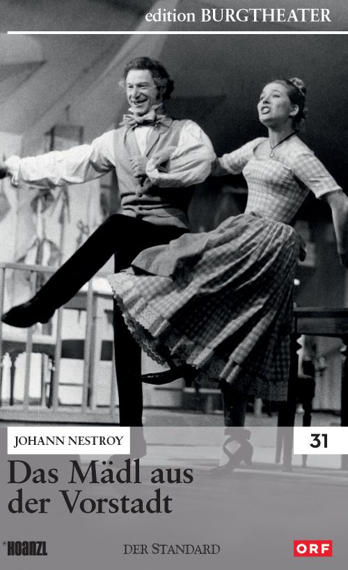 #31: Das Mädl aus der Vorstadt (Johann Nestroy)