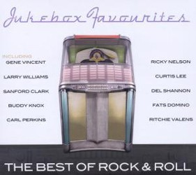 Jukebox Favourites: The Best Of Rock & Roll