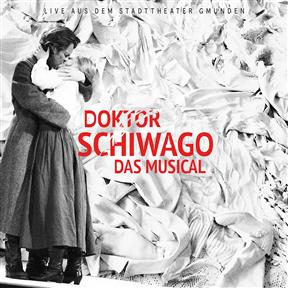 Doktor Schiwago das Musical - Live aus dem Stadttheater Gmunden