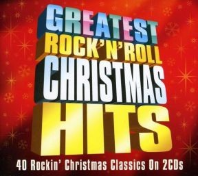 Greatest Rock 'n' Roll Christmas Hits