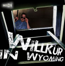 Willkür in Wyoming