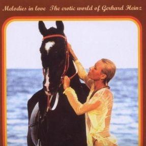 Melodies In Love - The Erotic World Of Gerhard Heinz