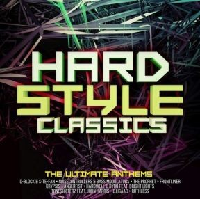 Hardstlye Classics - Ultimate Anthems