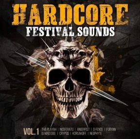 Hardcore Festival Sounds Vol. 1