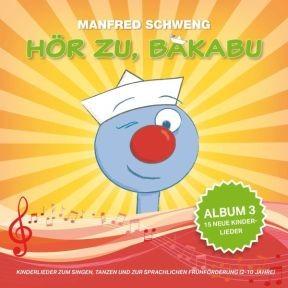 Hör zu, Bakabu: Album 3