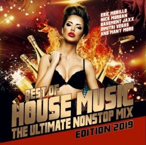 Best Of House Music: The Ultimate Nonstop Mix – Edition 2019