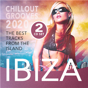 Ibiza Chillout Grooves 2020