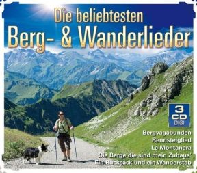 Die beliebtesten Berg- & Wanderlieder