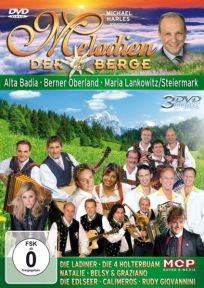Melodien der Berge - Alta Badia/Berner Oberland/Steiermark