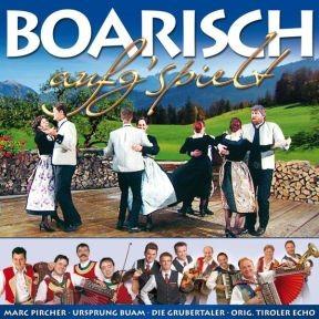 Boarisch aufg'spielt