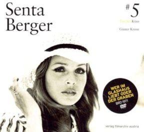 Senta Berger: Wer im Glashaus liebt oder der Graben