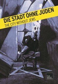 Die Stadt ohne Juden (restaurierte Fassung)