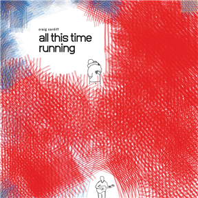 All This Time Running (LP)