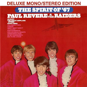 The Spirit Of '67: Deluxe Mono/Stereo Edition
