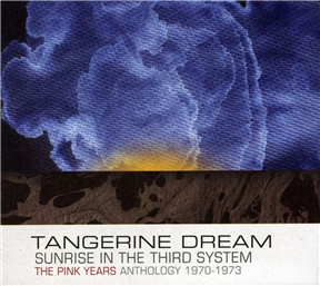 Sunrise In The Third System - The Pink Years Anthology 1970-1973