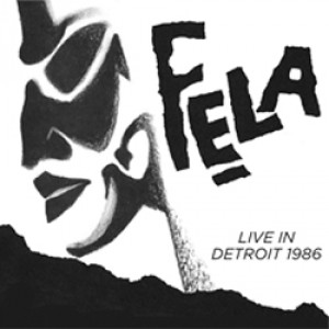Fela Kuti Live in Detroit