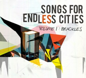 Songs For Endless Cities: Volume 1