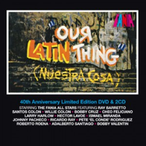 Our Latin Thing (Nuestra Cosa) 40th Anniversary Edition