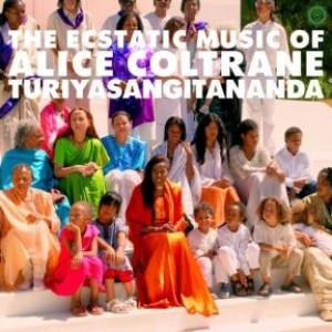 World Spirituality Classics 1:The Ecstatic Music of Alice Coltrane Turiyasangitananda