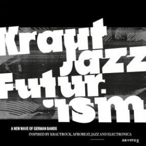 Mathias Modica Presents Kraut Jazz Futurism