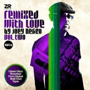 Remixed with Love by Joey Negro V2 Pt B