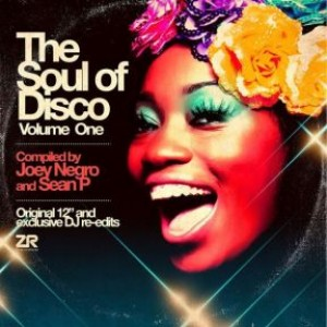 The Soul of Disco V1 compiled by Joey Negro & Sean P