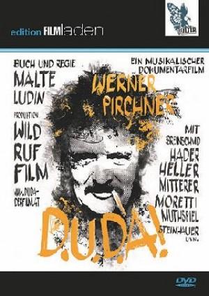 D.U.D.A! Werner Pirchner - Ein musikalischer Dokumentarfilm