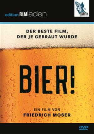 Bier! Der beste Film der je gebraut wurde