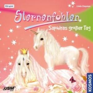 Sternenfohlen 04: Saphiras grosser Tag