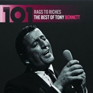 Rags To Riches: The Best of Tony Bennett