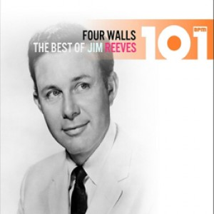 Four Walls: The Best of Jim Reeves