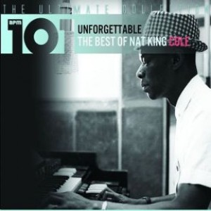 Unforgettable: The Best of Nat King Cole
