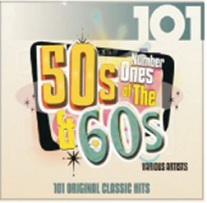 101: Number 1s of the 50s & 60s