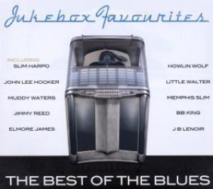Jukebox Favourites: The Best Of The Blues