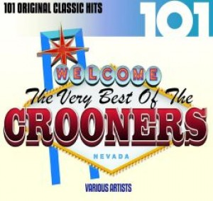 101: The Very Best of the Crooners