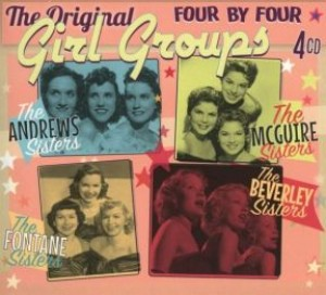 Four by Four: The Original Girl Groups