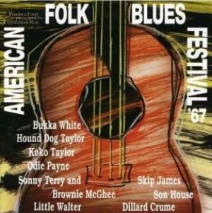 American Folk Blues Festival '67