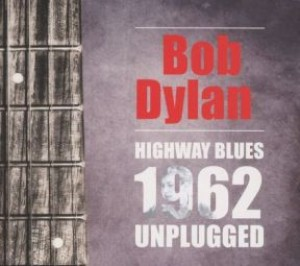 Highway Blues 1962 Unplugged