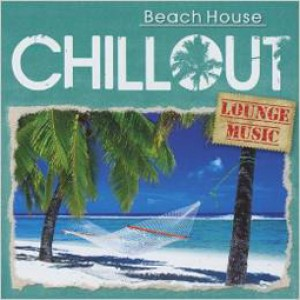 Chillout Beach House Lounge music