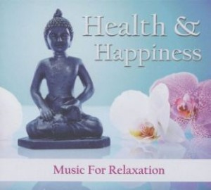 Health & Happiness: Music for Relaxation