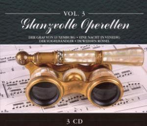 Glanzvolle Operetten Vol.3