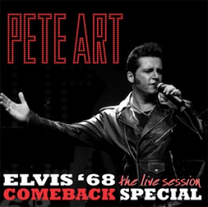 Pete Art Live Session, Elvis 68 Comebackspecial