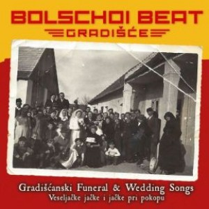 Gradiscanski Funeral- & Wedding Songs