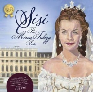 Sisi – The Movie Trilogy Suite