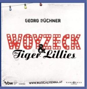 Woyzeck & Tiger Lillies