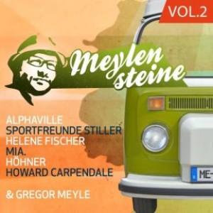 Gregor Meyle präsentiert Meylensteine Vol.2