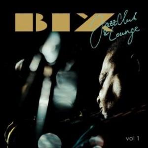 BIX Jazz Club & Lounge Vol.1