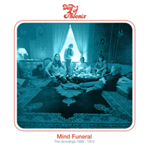 Mind Funeral The Recordings 1968-1972: 2CD Remastered & Expanded Edition