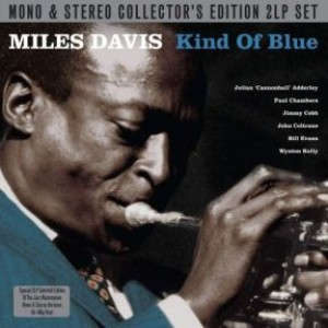 Kind Of Blue (Mono / Stereo 2LP)